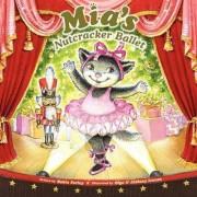Mia's Nutcracker Ballet by Robin Farley