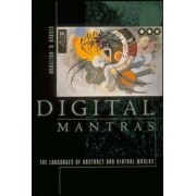 Digital Mantras by Steven R. Holtzman