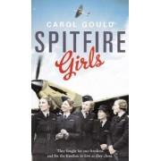Spitfire Girls by Carol Gould