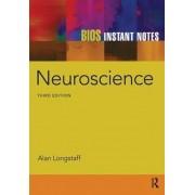 BIOS Instant Notes in Neuroscience by Alan Longstaff