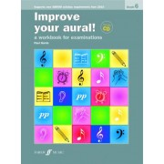 Improve Your Aural Grade 6 by Paul Harris