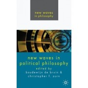 New Waves In Political Philosophy by Boudewijn Paul De Bruin