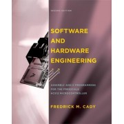 Software and Hardware Engineering by Fredrick M. Cady