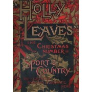 Holly Leaves, The Christmas Number Of Sport And Country The Illustrates Sporting And Dramatic News