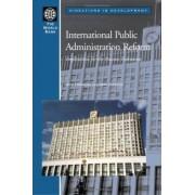 International Public Administration Reform by Nick Manning