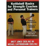 Kettlebell Basics for Strength Coaches and Personal