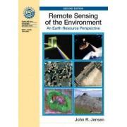 Remote Sensing of the Environment by John R. Jensen