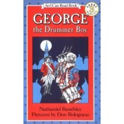 George, the Drummer Boy by Nathaniel Benchley