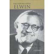 The Oxford India Elwin by Verrier Elwin