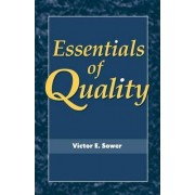 Essentials of Quality with Cases and Experiential Exercises by V.E. Sower
