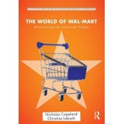 The World of Wal-Mart by Nick Copeland