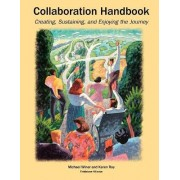 Collaboration Handbook by Michael Barry Winer