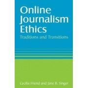 Online Journalism Ethics by Cecilia Friend