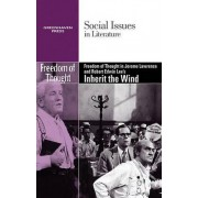 Freedom of Thought in Jerome Lawrence and Robert Edwin Lee's Inherit the Wind by Candice Mancini