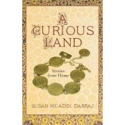 A Curious Land by Susan Muaddi Darraj