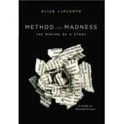 Method and Madness by Alice LaPlante