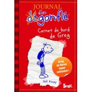 Carnet De Bord De Greg Heffley (Journal D'un Decongle 1) by Jeff Kinney