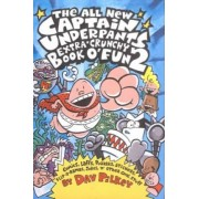 All New Captain Underpants Extra Crunchy Book O'Fun 2 by Dav Pilkey