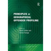 Principles of Geographical Offender Profiling by Professor David Canter