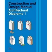 Architectural Diagrams 1: Construction and Design Manual by Pyo miyoung