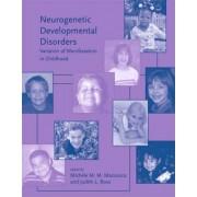 Neurogenetic Developmental Disorders by Michele M. M. Mazzocco
