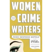 Women Crime Writers: Four Suspense Novels of the 1950s by Margaret Millar