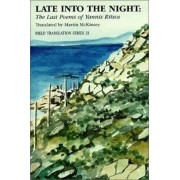 Late into the Night by Maria McKinskey