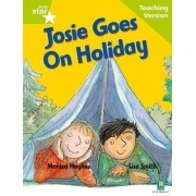 Rigby Star Guided Reading Green Level: Josie Goes on Holiday Teaching Version