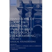 Handbook of Logic in Artificial Intelligence and Logic Programming: Logic Foundations Volume 1 by Dov M. Gabbay