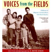 Voices from the Fields by S Beth Atkin Atkin