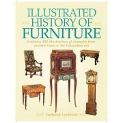 The Illustrated History of Furniture by Frederick Litchfield