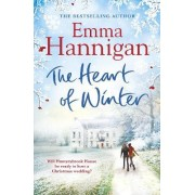 The Heart of Winter: Will This Winter Wedding be White? A Magical Christmas Read by Emma Hannigan