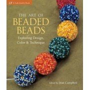 The Art of Beaded Beads by Jean Campbell