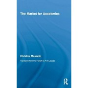 The Market for Academics by Christine Musselin