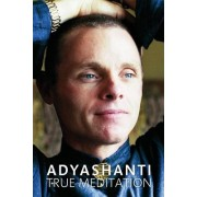 True Meditation: Discover the Freedom of Pure Awareness [With CD Audio]