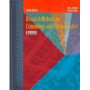 Research Methods for Criminology and Criminal Justice by Mark L. Dantzker
