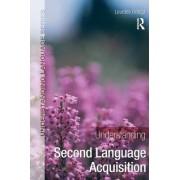 Understanding Second Language Acquisition by Lourdes Ortega