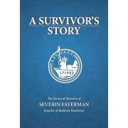 A Survivor's Story by Severin Fayerman
