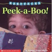 Peek-A-Boo! by Roberta Grobel Intrater