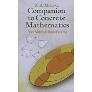 Companion to Concrete Mathematics: Mathematical Techniques and Various Applications Volume I by Z. A. Melzak