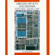 Circuits, Devices and Systems by Ralph Judson Smith
