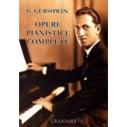 Opere pianistice complete - G. Gershwin