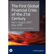The First Global Financial Crisis of the 21st Century by Andrew Felton
