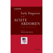 Cope's Early Diagnosis of the Acute Abdomen by William Silen