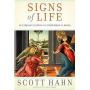 Signs of Life by Scott Hahn