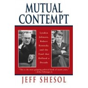 Mutual Contempt by Jeff Shesol