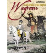 Wagram the Apogee of the Empire Hourtoulle Francois Guy