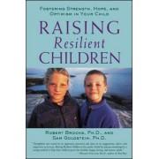 Raising Resilient Children by Robert B. Brooks