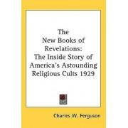 The New Books of Revelations by Charles W Ferguson