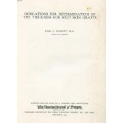 Indications For Determination Of The Thickness For Split Skin Grafts (Reprint)